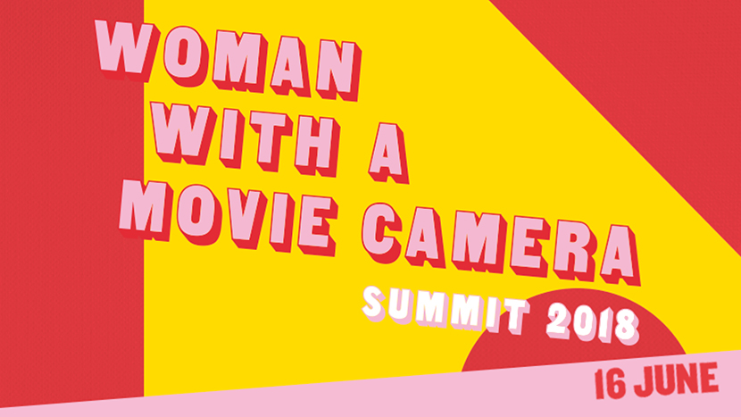 Woman with a Movie Camera Summit 2018