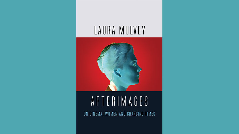 New Writings: Afterimages: On Cinema, Women and Changing Time