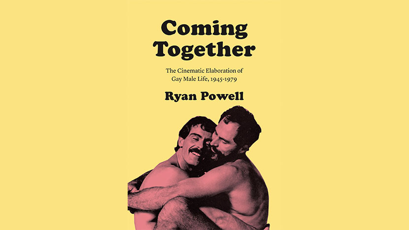 New Writings: Coming Together: The Cinematic Elaboration of Gay Male Life, 1945-1979
