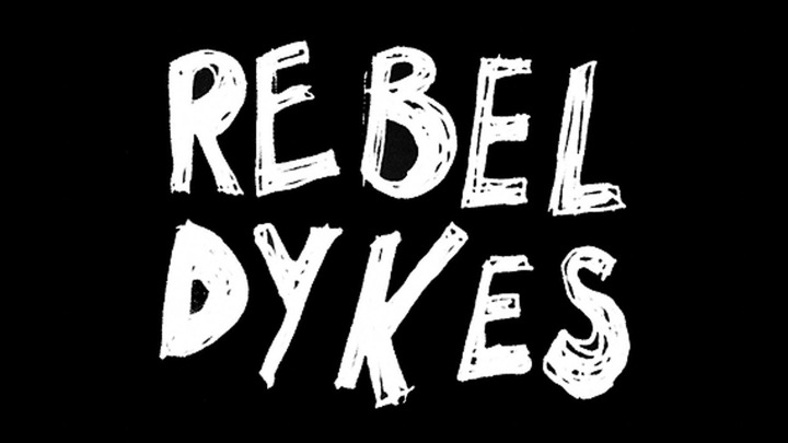 Rebel Dykes